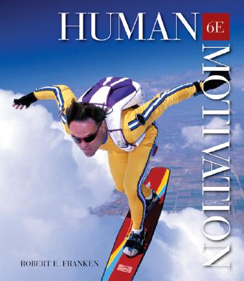 Human Motivation With Infotrac By Franken, Robert E.